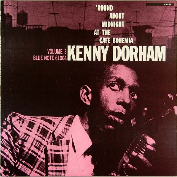 Kenny Dorham - 'Round About Midnight At The Cafe Bohemia, Vol. 3 (Vinyl, LP, Album) at Discogs