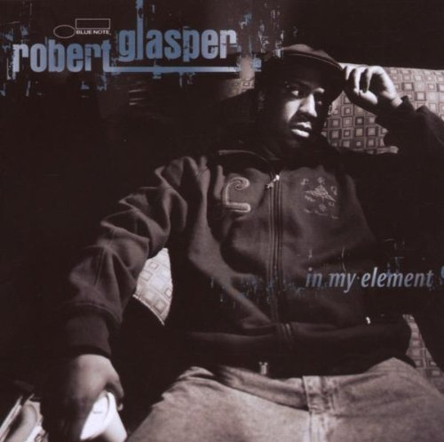Amazon.co.jp: In My Element: Robert Glasper: 音楽