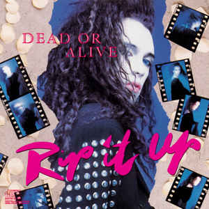 Dead Or Alive - Rip It Up at Discogs