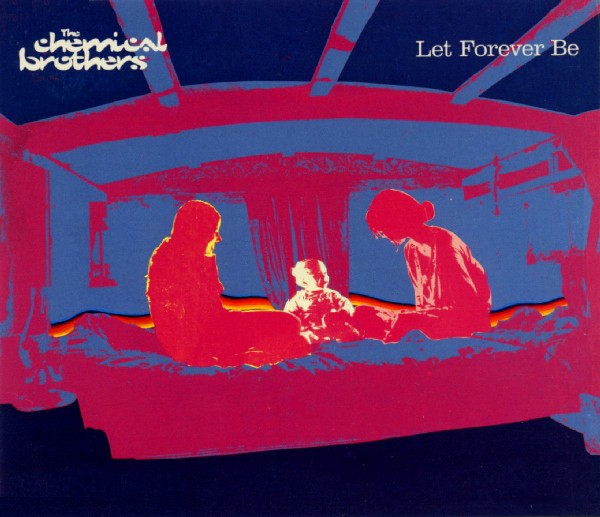 Images for Chemical Brothers, The - Let Forever Be