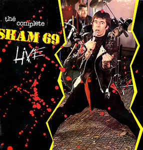Sham 69 - The Complete Sham 69 Live (CD) at Discogs
