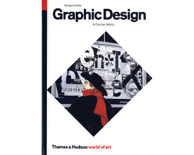 Graphic Design - A Concise History