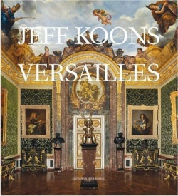 BOOKS by artist > K - Jeff Koons: Versailles - Satellite サテライト | art books 現代アート書籍 | art goods 現代アートグッズ | art works 現代アート作品