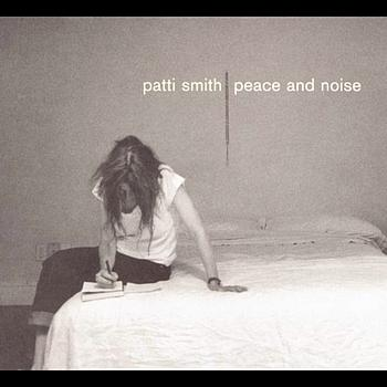 Patti Smith - Peace & Noise . mp3 - Download Classic Rock, Oldies
