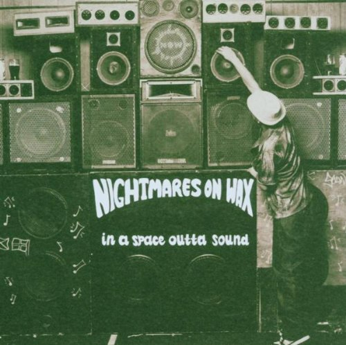 Amazon.com: In a Space Outta Sound: Nightmares on Wax: Music