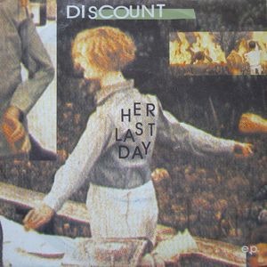 Discount (2) - Her Last Day (Vinyl) at Discogs