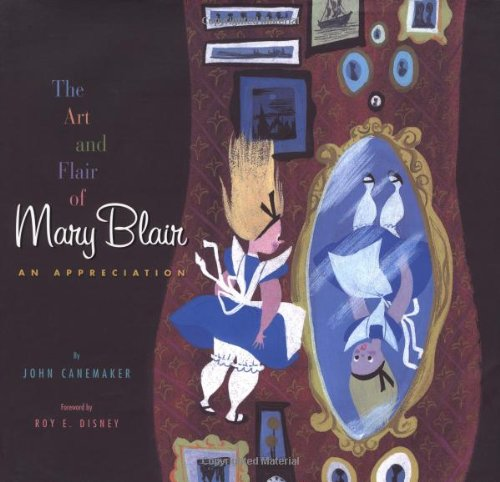 Amazon.co.jp: The Art and Flair of Mary Blair: John Canemaker: 洋書