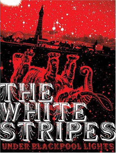 Amazon.co.jp: Under Blackpool Lights [DVD] [Import]: White Stripes: 音楽