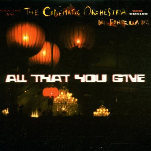 Amazon.co.jp: All That You Give: Cinematic Orchestra: 音楽