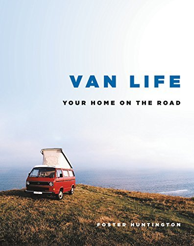 Amazon   Van Life: Your Home on the Road   Foster Huntington   Lifestyle & Events