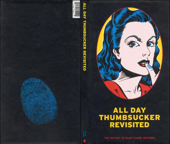 Various Artists - GRP - All Day Thumbsucker Revisited: History Of Blue Thumb Records (1995)
