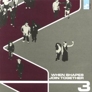 When Shapes Join Together 3 [VINYL]: Various: Amazon.co.uk: Music