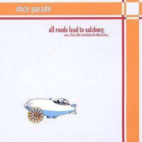 All Roads Lead to Salzburg by Mice Parade : Reviews and Ratings - Rate Your Music