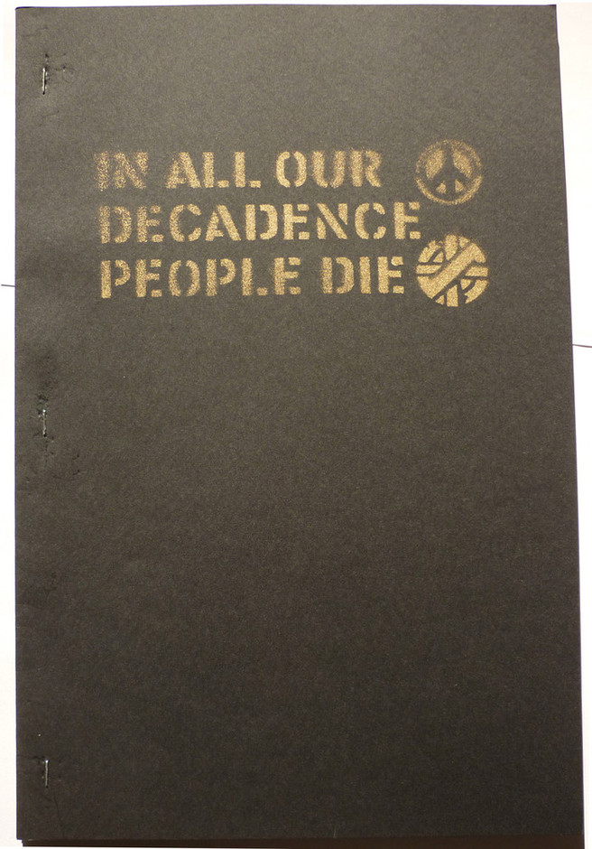 Boo-Hooray — (SOLD OUT) IN ALL OUR DECADENCE PEOPLE DIE - Exhibition Catalog