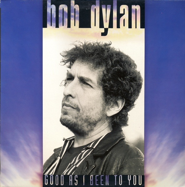 Bob Dylan - Good As I Been To You at Discogs