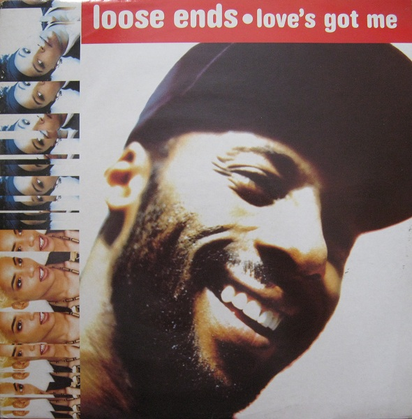 Images for Loose Ends - Love's Got Me