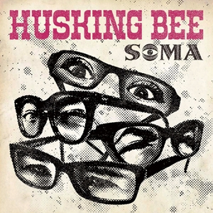 HUSKING BEE/SOMA - TOWER RECORDS ONLINE