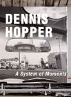 Amazon.co.jp: Dennis Hopper - A System of Moments.: 本