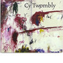 Amazon.co.jp: Cy Twombly: Cycles and Seasons: Nicholas Cullinan, Tacita Dean, Richard Shiff, Nicholas Serota: 本
