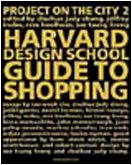 Amazon.co.jp: The Harvard Design School Guide to Shopping: Harvard Design School Project on the City (Taschen specials): Rem Koolhaas, Judy Chung Chuihua, Jeffrey Inaba, Sze Tsung Leong: 洋書