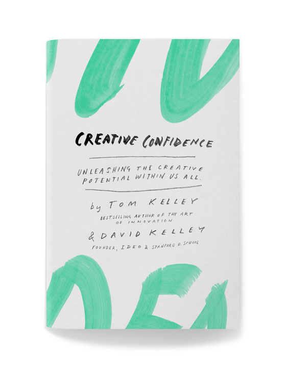 Chapters   Creative Confidence by Tom & David Kelley
