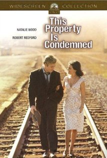 This Property Is Condemned (1966) - IMDb