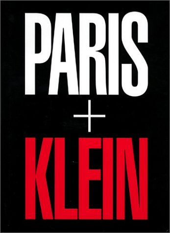 Amazon.co.jp: William Klein: Paris + Klein: William Klein: 洋書
