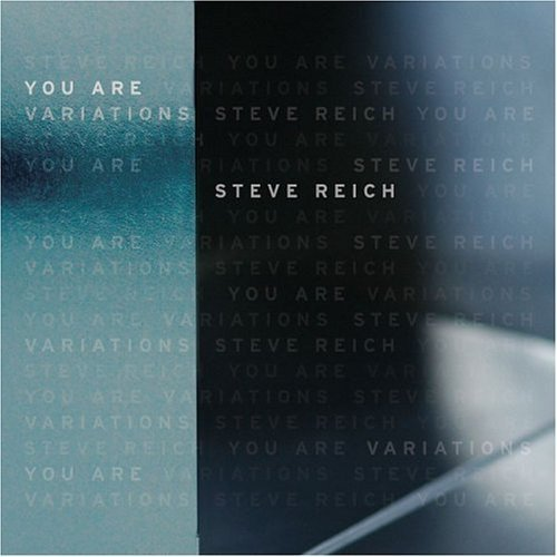 Amazon.com: Steve Reich: You Are (Variations): Steve Reich, Grant Gershon, Los Angeles Master Chorale: Music
