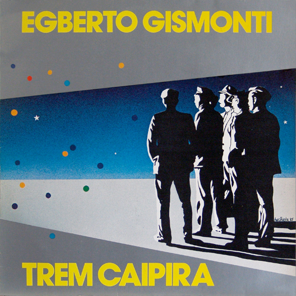 Images for Egberto Gismonti - Trem Caipira