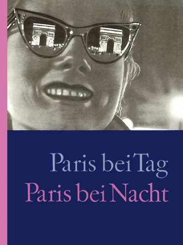 Paris bei Tag - Paris bei Nacht: Amazon.de: Elsa Triolet, Robert Doisneau, Stephan Hermlin: Bücher