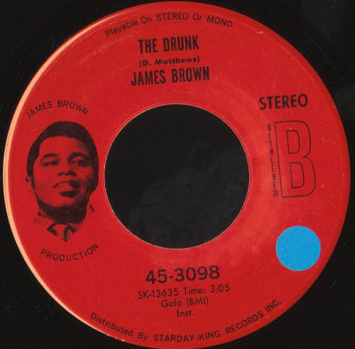 Images for James Brown - The Drunk / A Man Has To Go Back To The Crossroads