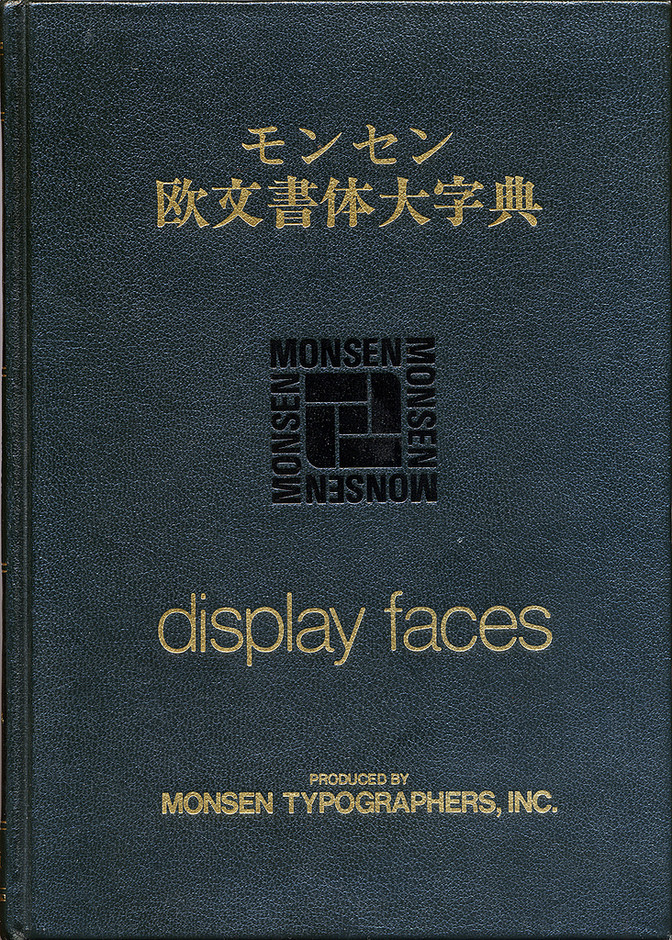 """""""display faces"""" Produced by MONSEN TYPOGRAPHERS, INC. / 1980 