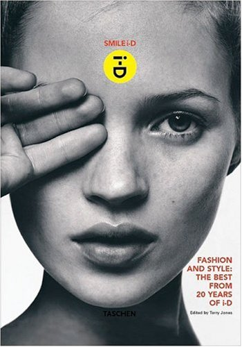 Amazon.co.jp: Smile I-D: Fashion and Style: The Best from 20 Years of I-D (Taschen specials): Terry Jones: 洋書