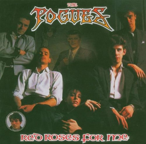 Amazon.co.jp: Red Roses for Me: Pogues: 音楽