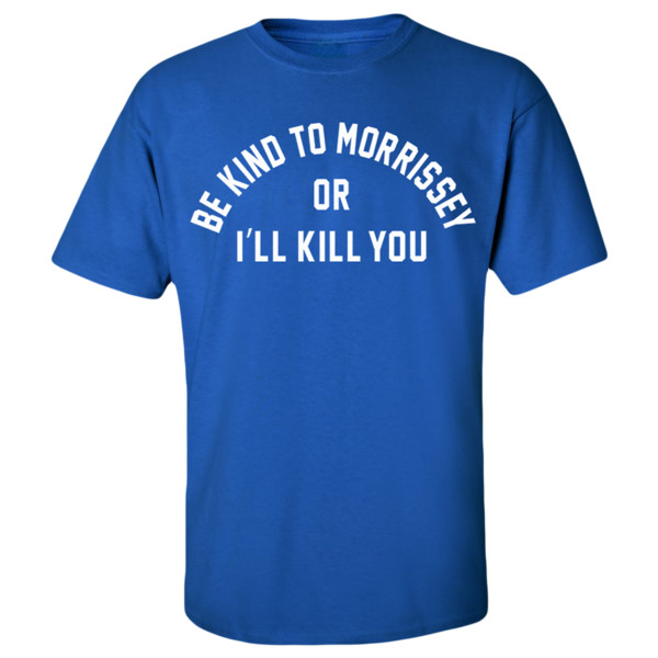 Morrissey - Be Kind To Morrissey Blue Tee | Morrissey USD