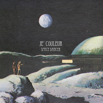 Space Dancer (EP) | Je' Couleur