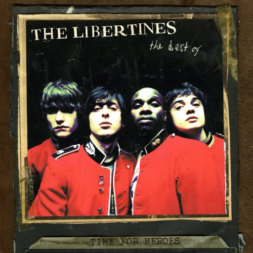 Amazon.co.jp: Time for Heroes: The Best of the Libertines [12 inch Analog]: 音楽