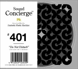 Amazon.co.jp: Sound Concierge #401 Do Not Disturb: Fantastic Plastic Machine, Carlton And The Shoes, Manfred Krug, Cartola, Vladimir Cosma, Robert Wyatt, Michel Petrucciani, Os Mutantes, Bobby Womack,