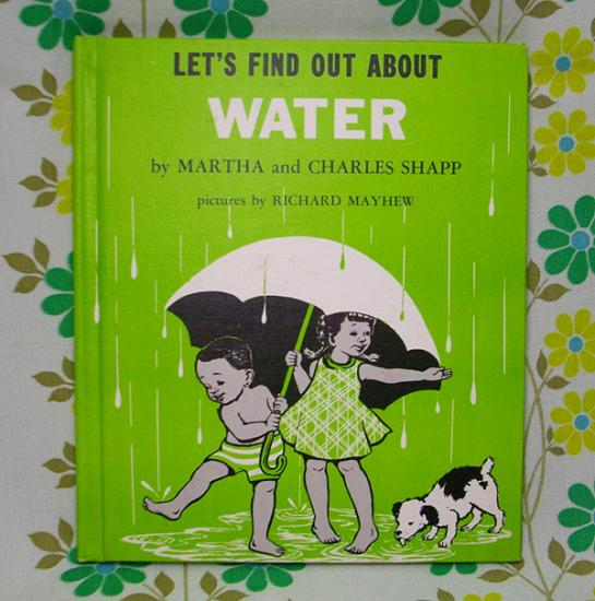 USAビンテージ絵本 LET'S FIND OUT ABOUT WATER - USA&レトロ雑貨の店 RERA RERA RU. ~レラレラル.~