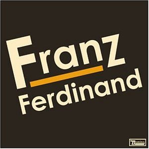 Amazon.co.jp: Franz Ferdinand: Franz Ferdinand: 音楽