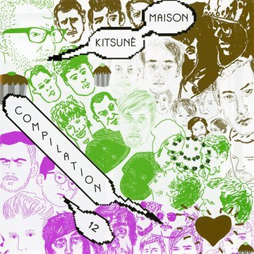 Amazon.co.jp: Vol. 12-Kitsune Maison: Good Fun Issue: Kitsune Maison: 音楽