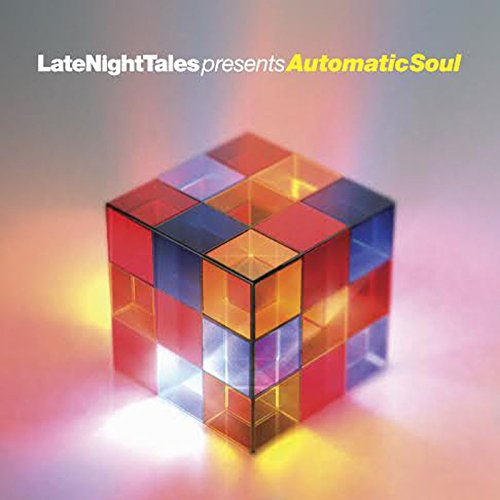Amazon.co.jp: Late Night Tales Presents Automatic Soul: 音楽