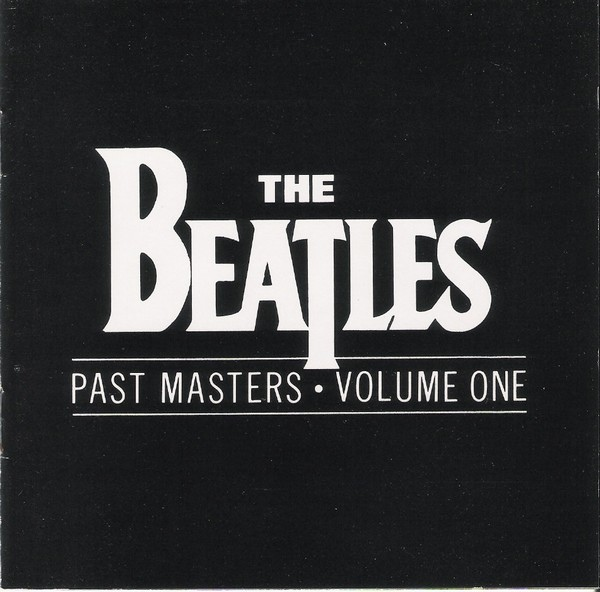 Beatles, The - Past Masters • Volume One (CD) at Discogs