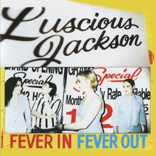 Amazon.co.jp: Fever in Fever Out: Luscious Jackson: 音楽