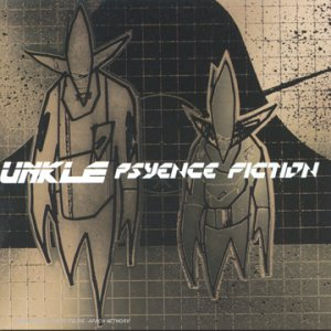Amazon.co.jp: Psyence Fiction: Unkle: 音楽