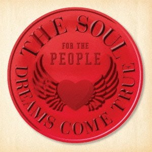 Amazon.co.jp: THE SOUL FOR THE PEOPLE ~東日本大震災支援ベストアルバム~: DREAMS COME TRUE: 音楽