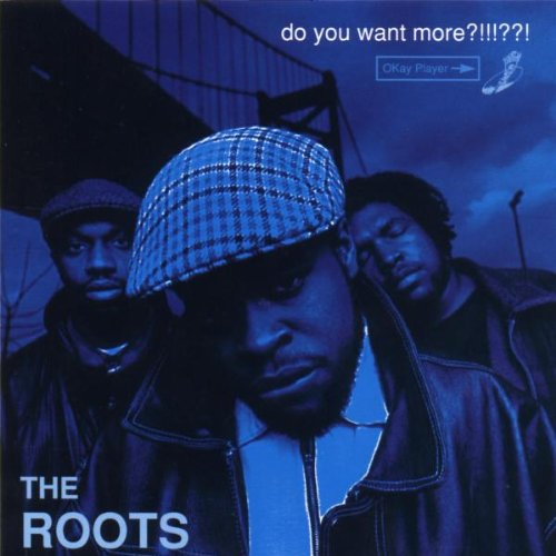 Amazon.co.jp: Do You Want More?!!!??!: Roots: 音楽