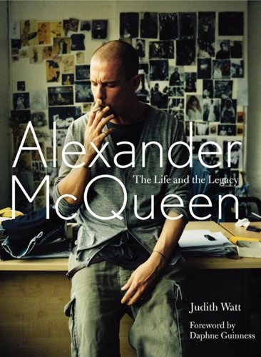 Amazon.co.jp: Alexander McQueen: The Life and the Legacy: Judith Watt: 洋書