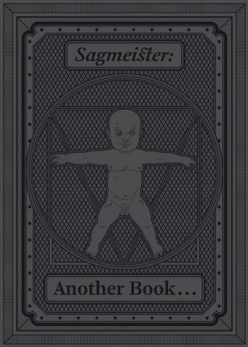 Amazon.com: Sagmeister: Another Book about Promotion and Sales Material (9781419701399): Chantal Prod'Hom, Stefan Sagmeister, Martin Woodtli: Books