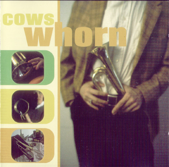 Cows - Whorn at Discogs